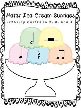 Music:  Meter Ice Cream Sundaes - Creating Meters in 2, 3