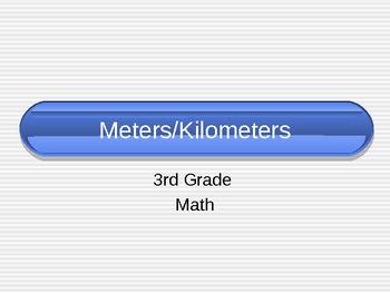 Meters/Kilometers