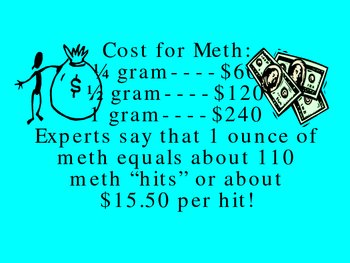 Meth:  A Drug That Seduces and Then Kills