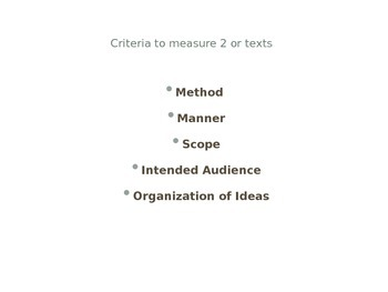 Method, Scope and Organization -How to Compare Texts