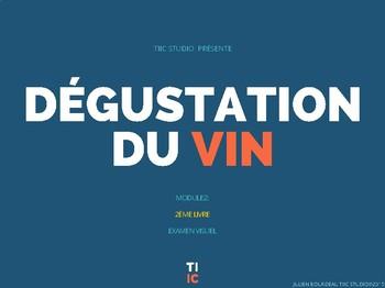 Méthode TIIC Studios Apprendre le français  du vin MODULE 2 EXAMEN VISUEL