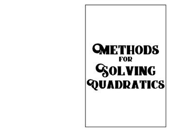 Methods For Solving Quadratics