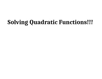 Methods for Solving Quadratic Functions