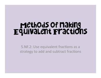Methods of Creating Equivalent Fractions/Simplifying Fractions