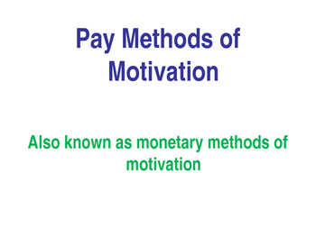 Methods of Motivation - Financial / Monetary - PPT, Quiz & Worksheet
