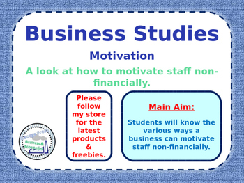 Methods of Motivation - Non-Financial / Non-Monetary - People in Business