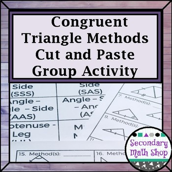 Proving Triangles Congruent Cut, Match and Paste Activity