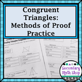 Congruent Triangles - Methods of Proving Triangles Congruent Proof Practice