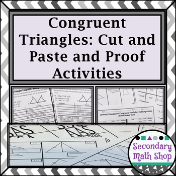 Congruent Triangles - Proving Triangles  - Vocabulary, Cut/Match, Proof Bundle