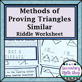 Methods of Proving Triangles Similar Riddle Practice Worksheet