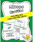"Método Científico (Scientific Method Matching and ""I Have, Who Has?"" Games)"