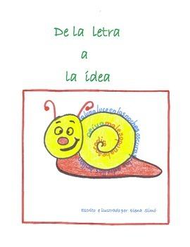 Lectura . Metodo silabico. De la letra a la idea