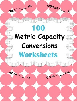 Metric Capacity Conversions Worksheets