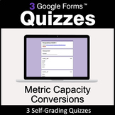Metric Capacity Conversions - 3 Google Forms Quizzes | Dis