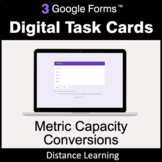 Metric Capacity Conversions - Google Forms Task Cards | Di