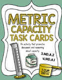 Metric Capacity Task card Activity: 3rd Grade Common Core Aligned