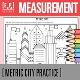 Metric Measurement Activity- Metric City