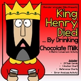 Metric Conversion Activity -- King Henry Died By Drinking Chocolate Milk