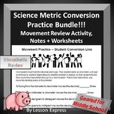 Metric Conversion Practice Bundle -- Movement Activity, Worksheets, Notes + More