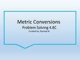 Metric Conversion Problem Solving 4.8C