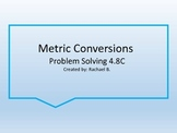 Metric Conversion Problem Solving 4.8C