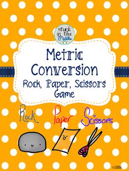 Metric Conversion Rock, Paper, Scissors Game