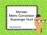 Metric Conversion Scavenger Hunt