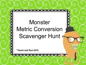 Metric Conversion Scavenger Hunt