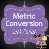 Metric Conversion Task Cards