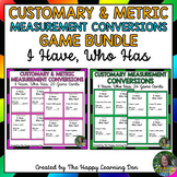 Converting Customary and Metric Measurements I Have, Who Has Game BUNDLE