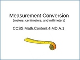 Metric Conversion (m, cm, & mm) CCSS 4.MD.A.1