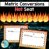 Metric Conversions Hot Seat