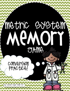 Metric System-Conversions Memory Game