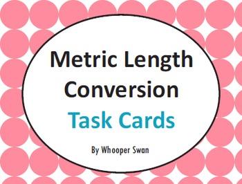 Metric Length Conversion Task Cards