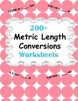 Metric Length Conversions Worksheets