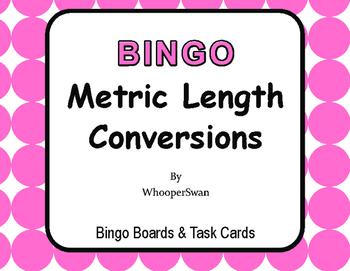 Metric Length Conversions - BINGO and Task Cards
