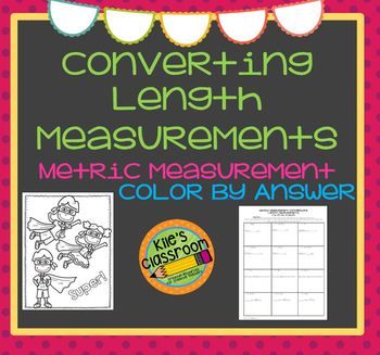 Metric Length Conversions Color By Answer- Self-Checking Measurement Activity