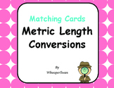Metric Length Conversions - Matching Cards
