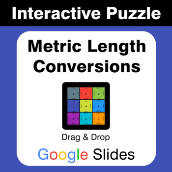 Metric Length Conversions - Puzzles with GOOGLE Slides