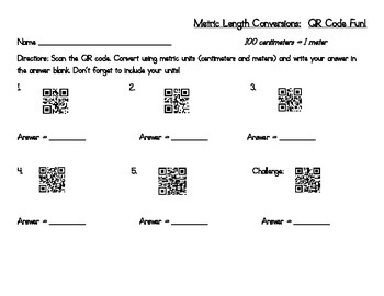 Metric Length Converstions (CC 2.MD.A.1): QR Code Activity