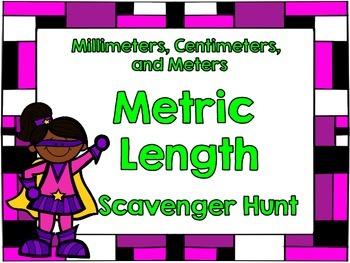 Metric Length Scavenger Hunt