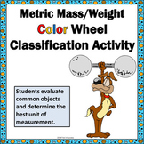 Mass Weight Color Wheel Classification Activity Common Core