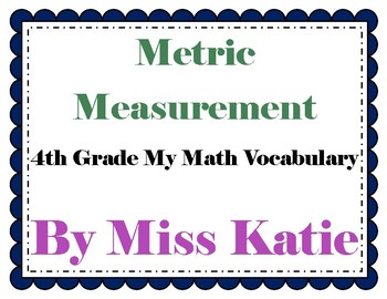 Metric Measurement 4th Grade My Math Vocabulary Posters