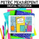 Metric Measurement Digital Interactive Notebook