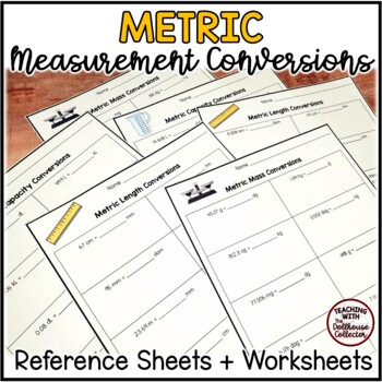 Metric Measurement Conversions Reference Sheet And Worksheets W