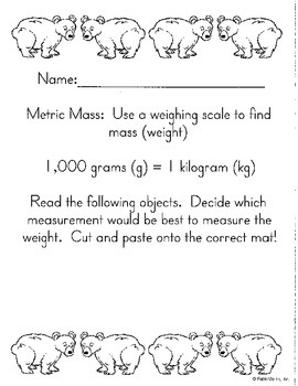 Metric Measurement Cut/Paste- Mass- Math in Focus Chapter 11 3rd grade