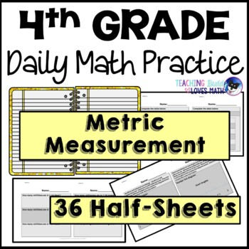 Metric Measurement Daily Math Review 4th Grade Bell Ringers Warm Ups