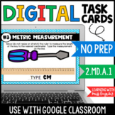 Metric Measurement Digital Task Cards in Google Slides & Classroom