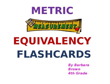 Metric Measurement Equivalency Flashcards