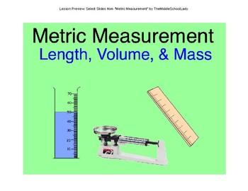 Metric Measurement: Length, Mass, Volume, Density & Metric